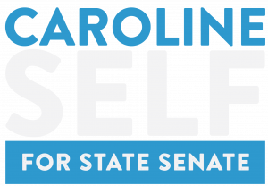 Caroline Self for State Senate